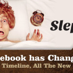 Slept In? Facebook has Changed